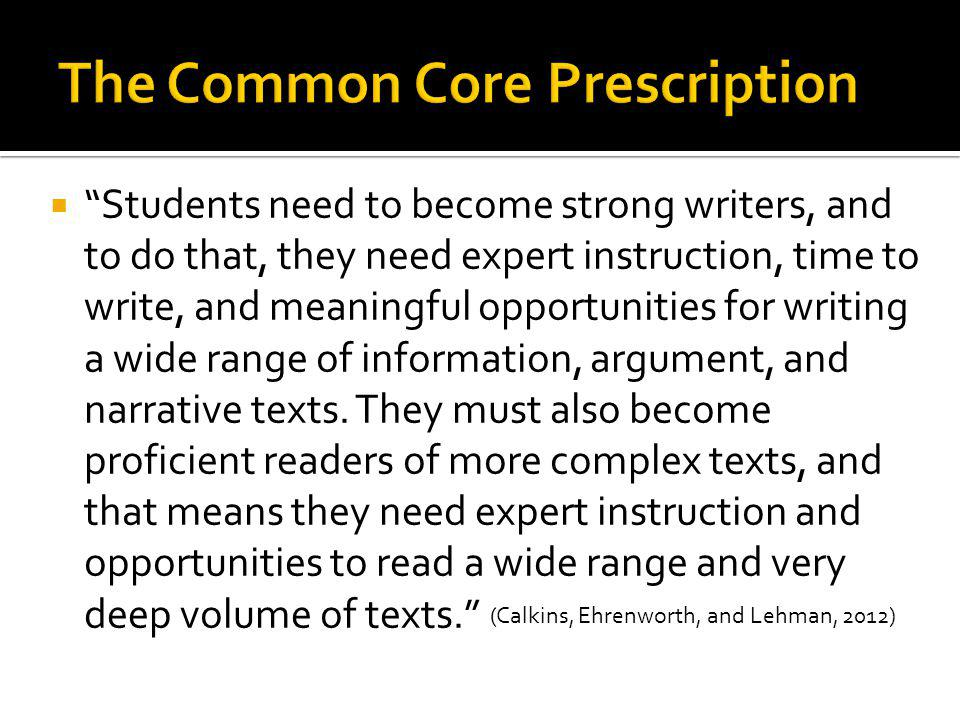 The Common Core Prescription