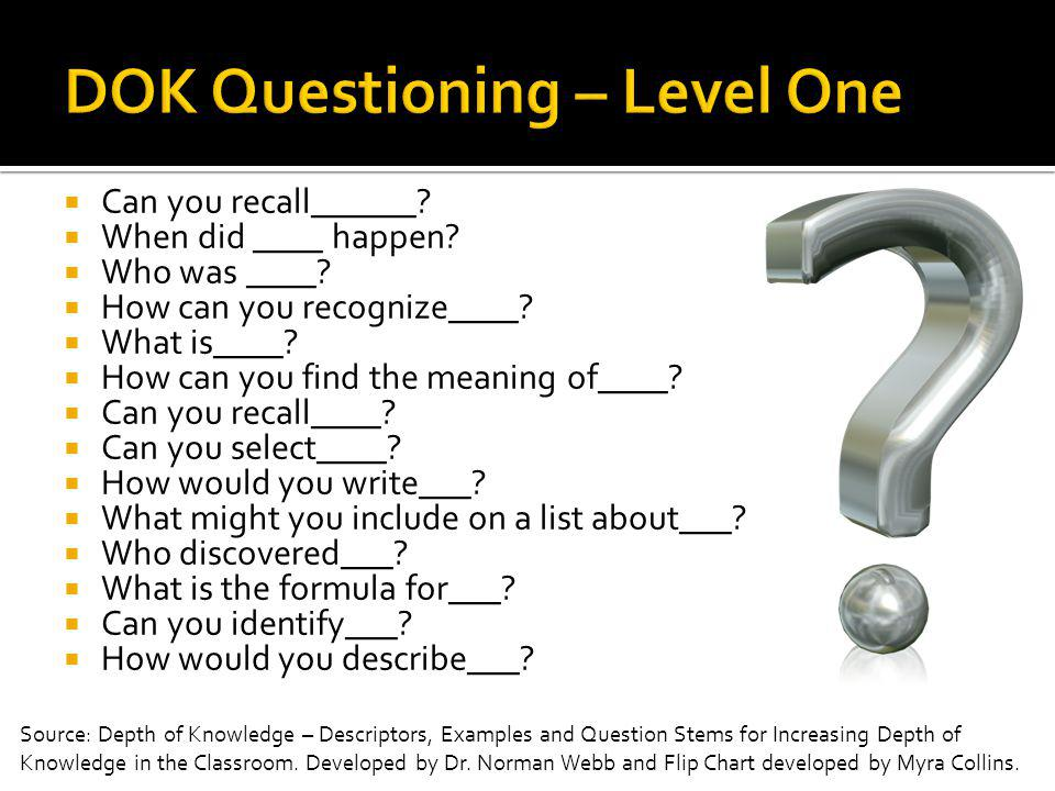 DOK Questioning – Level One
