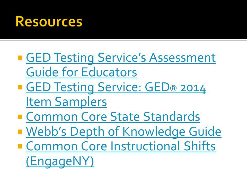 Resources GED Testing Service's Assessment Guide for Educators
