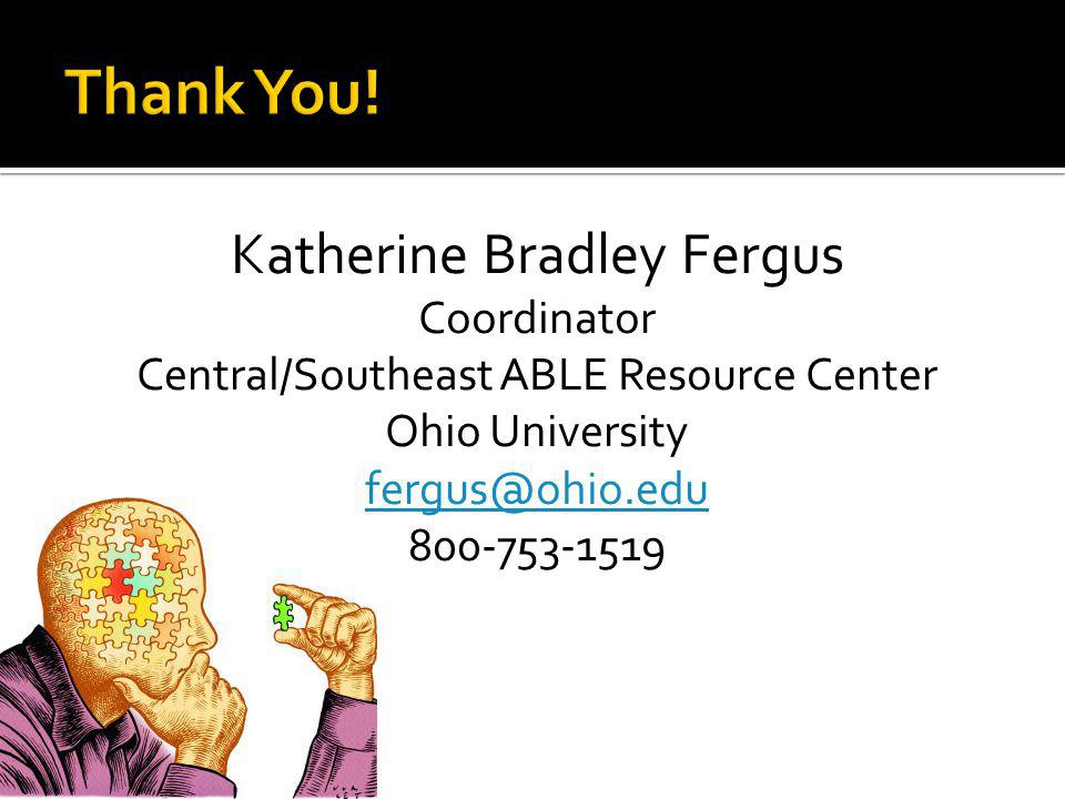 Thank You! Katherine Bradley Fergus