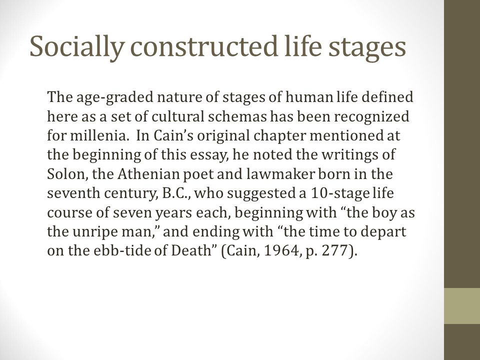 Socially constructed life stages