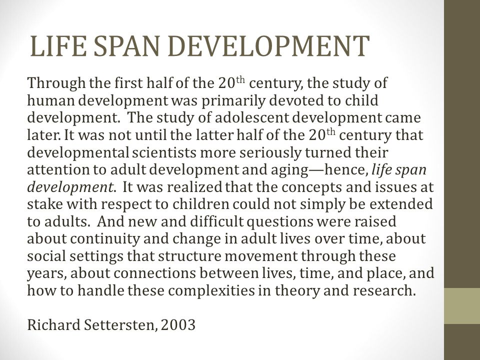 LIFE SPAN DEVELOPMENT Richard Settersten, 2003