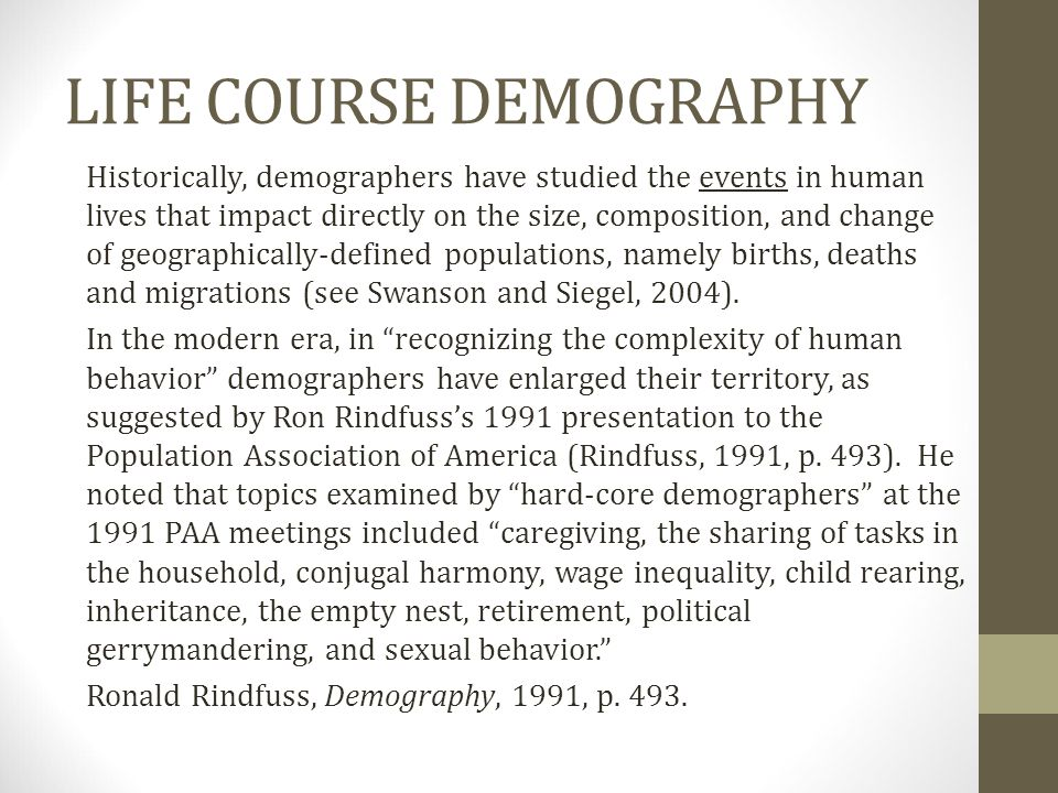 LIFE COURSE DEMOGRAPHY