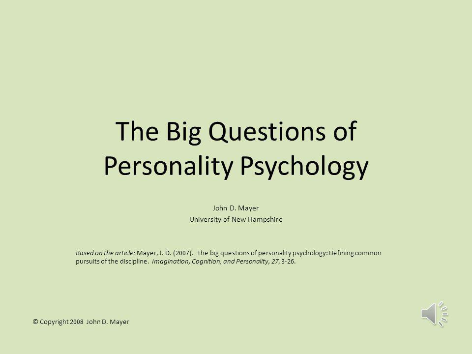 The Big Questions of Personality Psychology