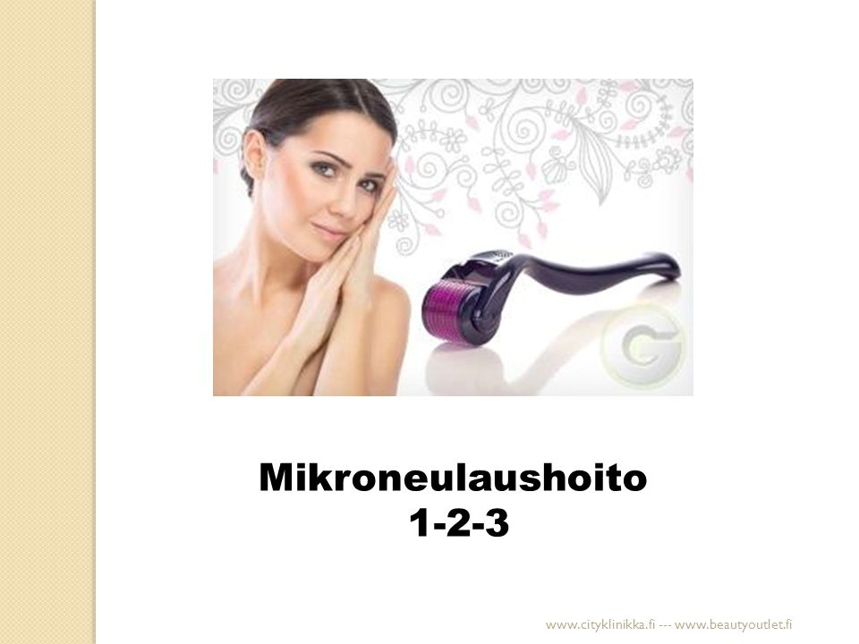 Mikroneulaushoito 1-2-3 www.cityklinikka.fi --- www.beautyoutlet.fi