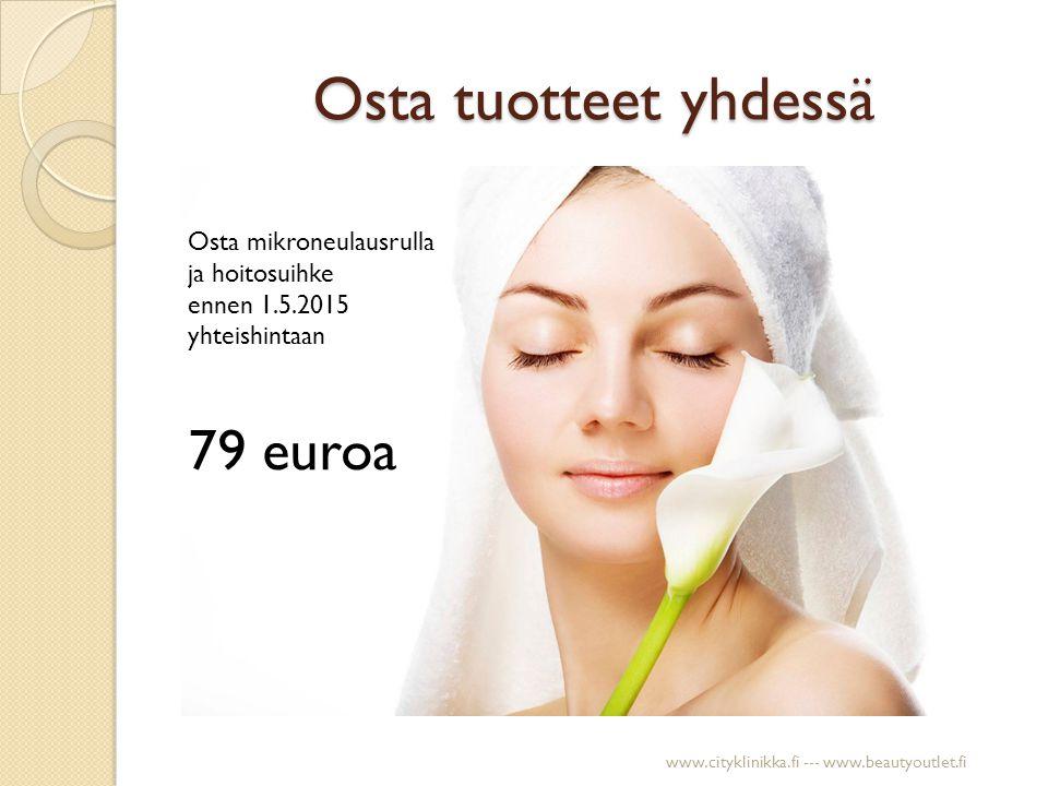 Osta tuotteet yhdessä 79 euroa Osta mikroneulausrulla ja hoitosuihke