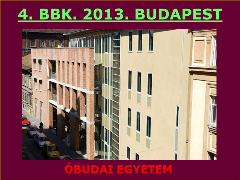 4. BBK. 2013. BUDAPEST ÓBUDAI EGYETEM