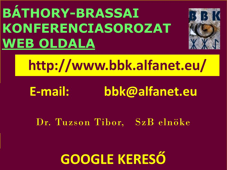 BÁTHORY-BRASSAI KONFERENCIASOROZAT WEB OLDALA