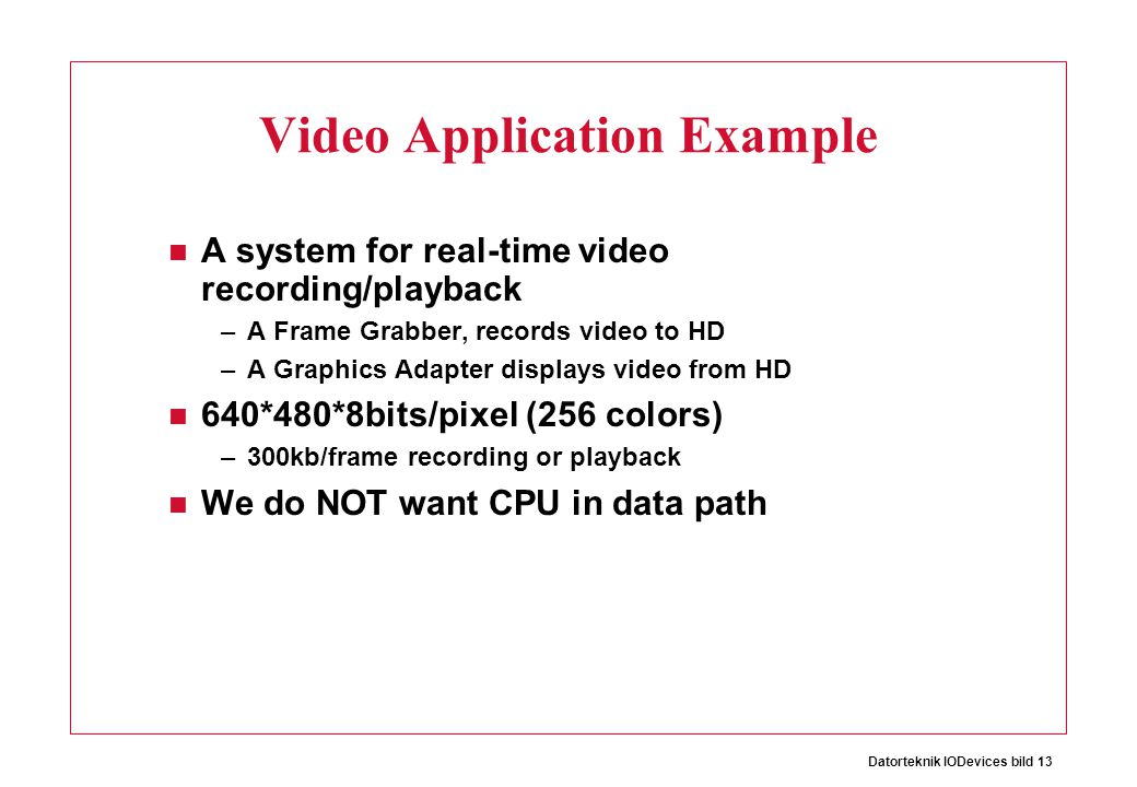 Video Application Example