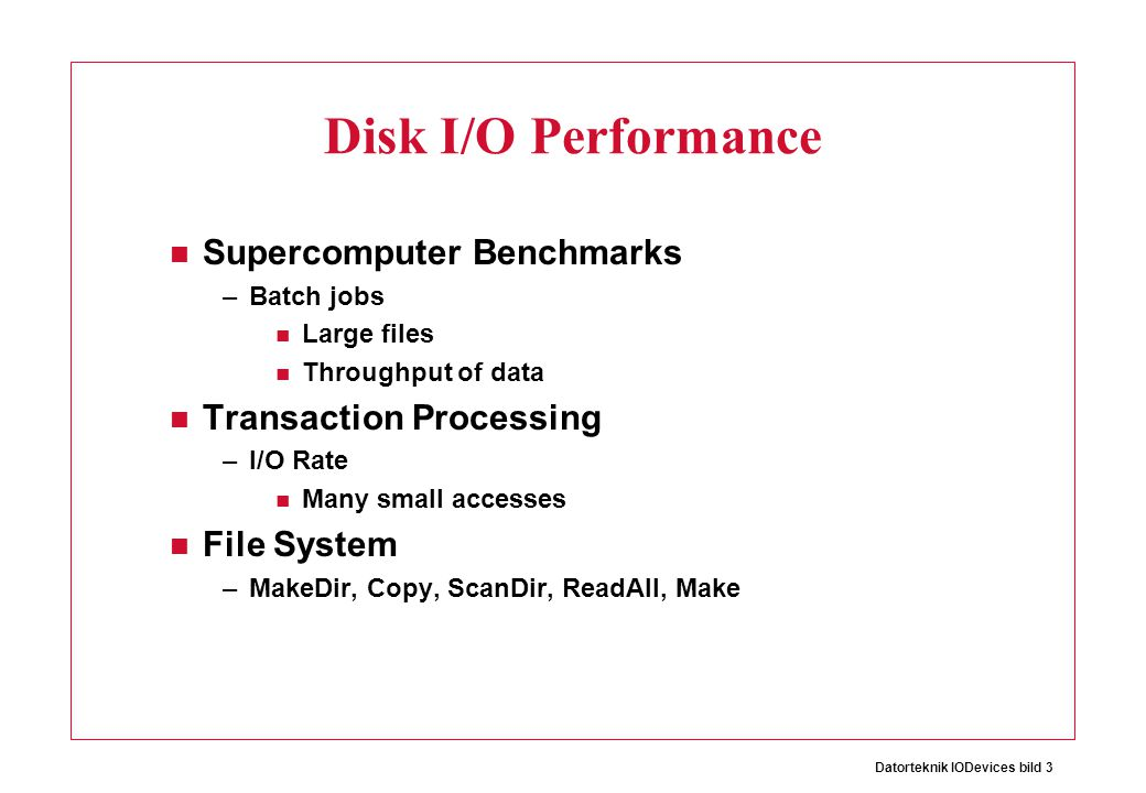 Disk I/O Performance Supercomputer Benchmarks Transaction Processing