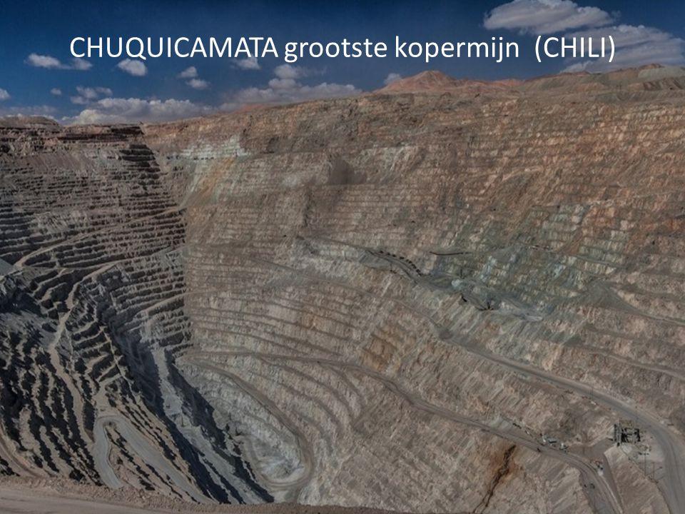 CHUQUICAMATA grootste kopermijn (CHILI)