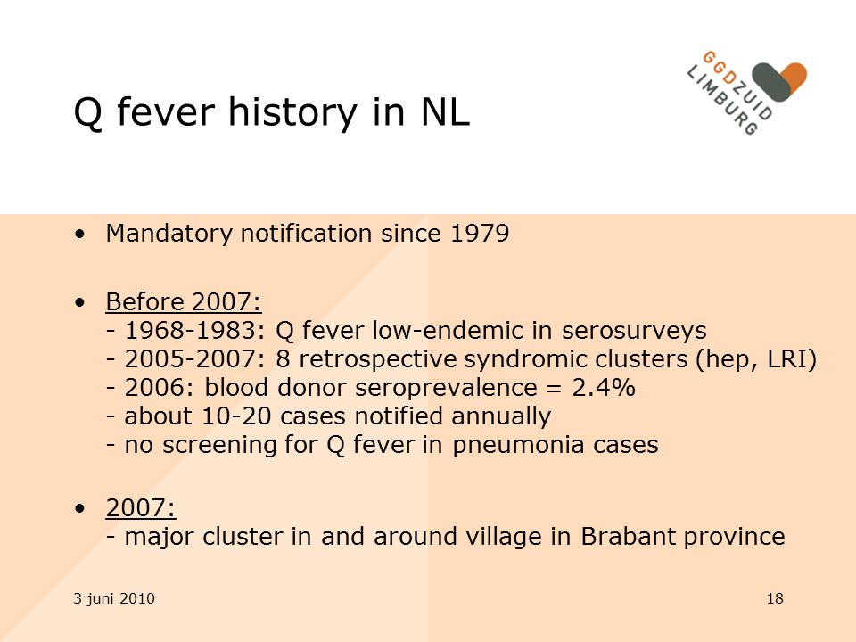 Q fever history in NL Mandatory notification since 1979