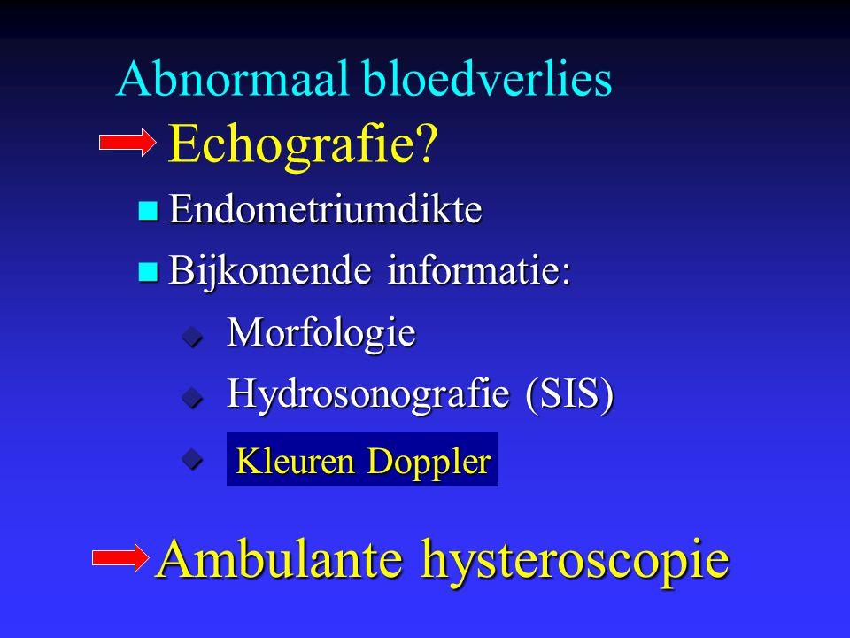 Abnormaal bloedverlies Echografie