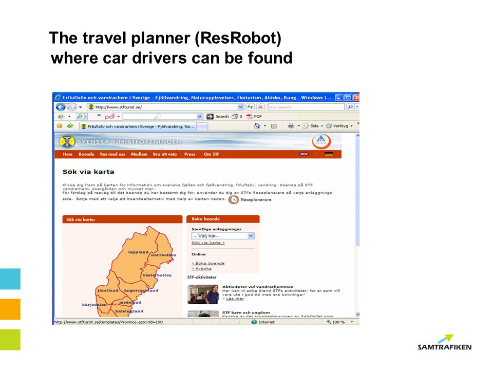 The travel planner (ResRobot) where car drivers can be found