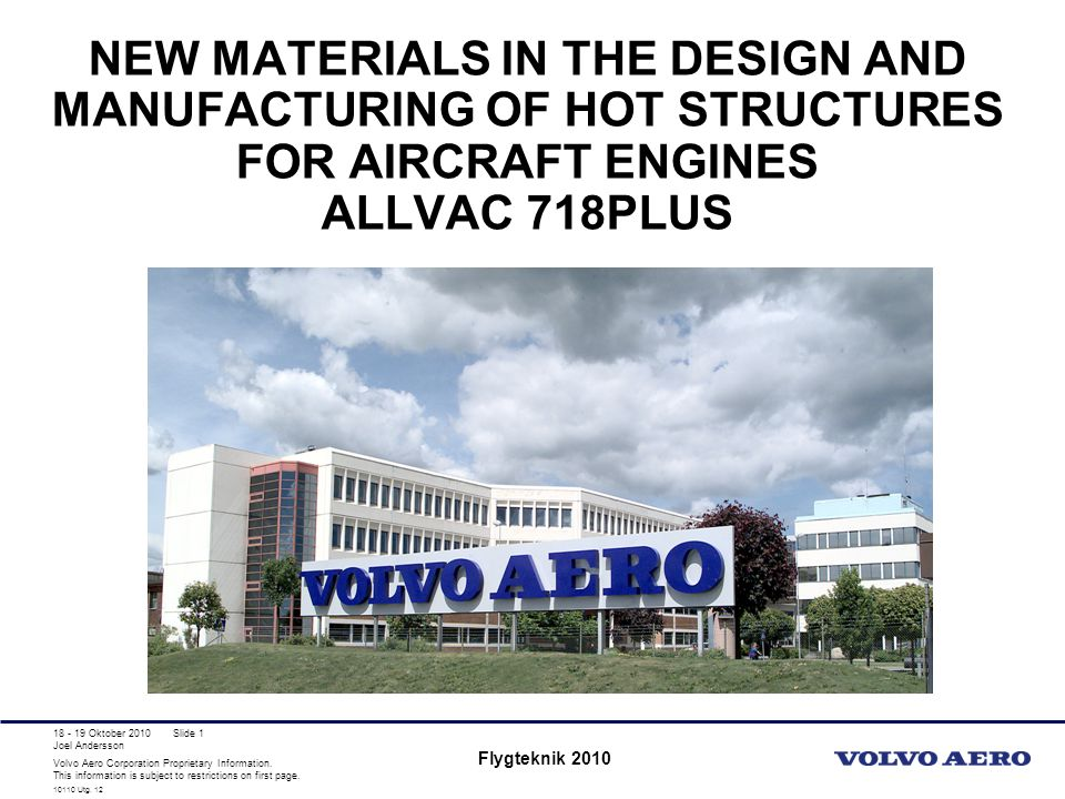 New Materials in the Design and Manufacturing of Hot Structures for Aircraft Engines Allvac 718Plus