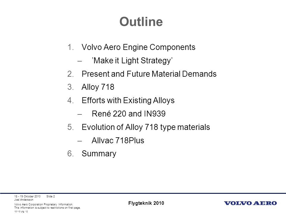 Outline Volvo Aero Engine Components 'Make it Light Strategy'