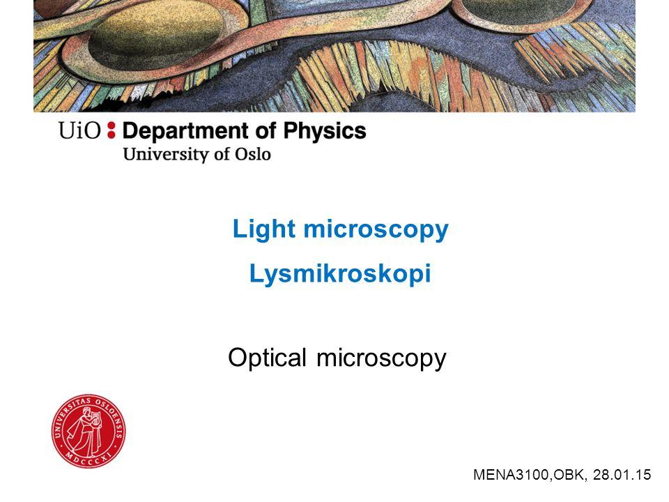 Light microscopy Lysmikroskopi