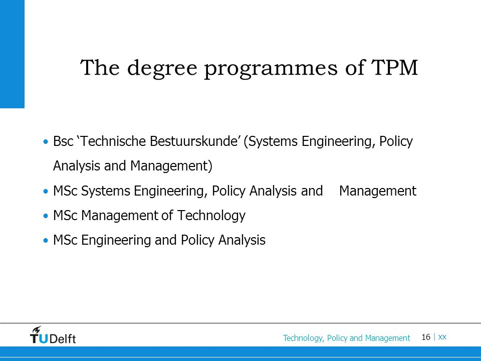 The degree programmes of TPM