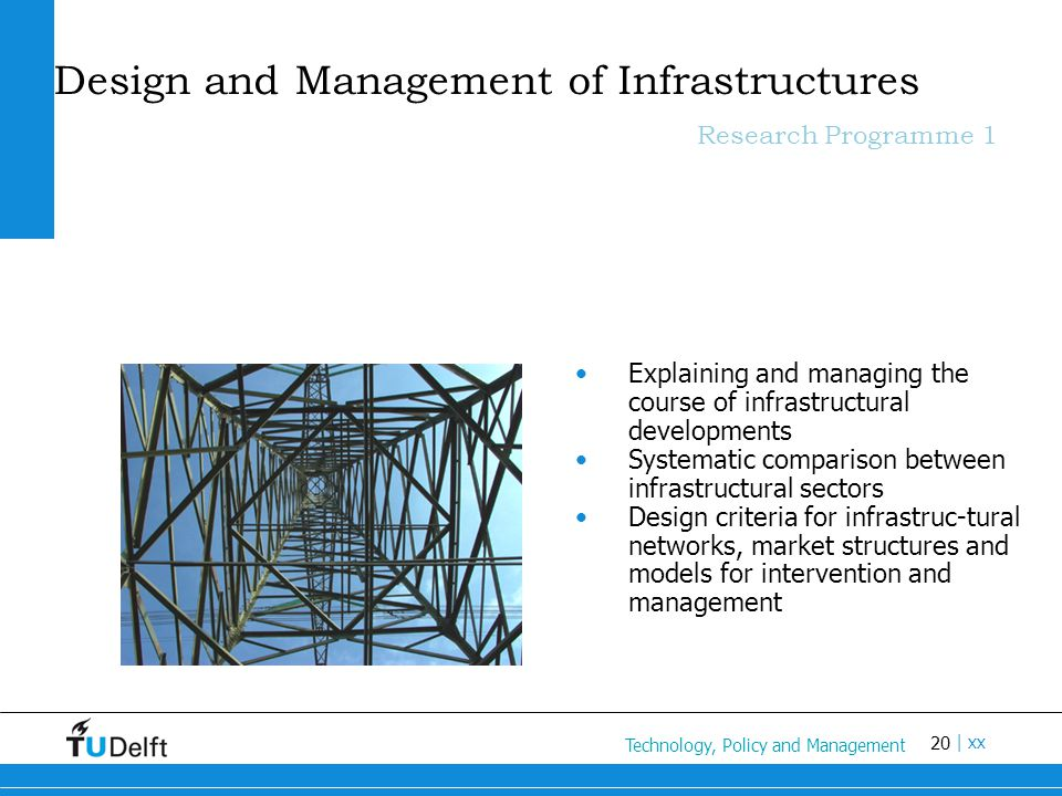 Design and Management of Infrastructures Research Programme 1