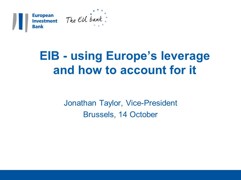 EIB - using Europe's leverage and how to account for it