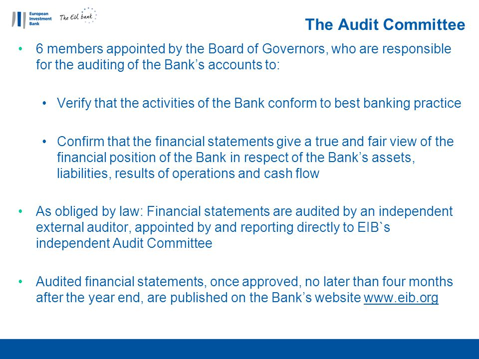 The Audit Committee 6 members appointed by the Board of Governors, who are responsible for the auditing of the Bank's accounts to: