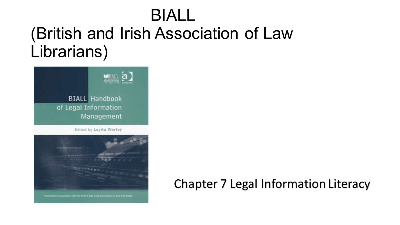 BIALL (British and Irish Association of Law Librarians)