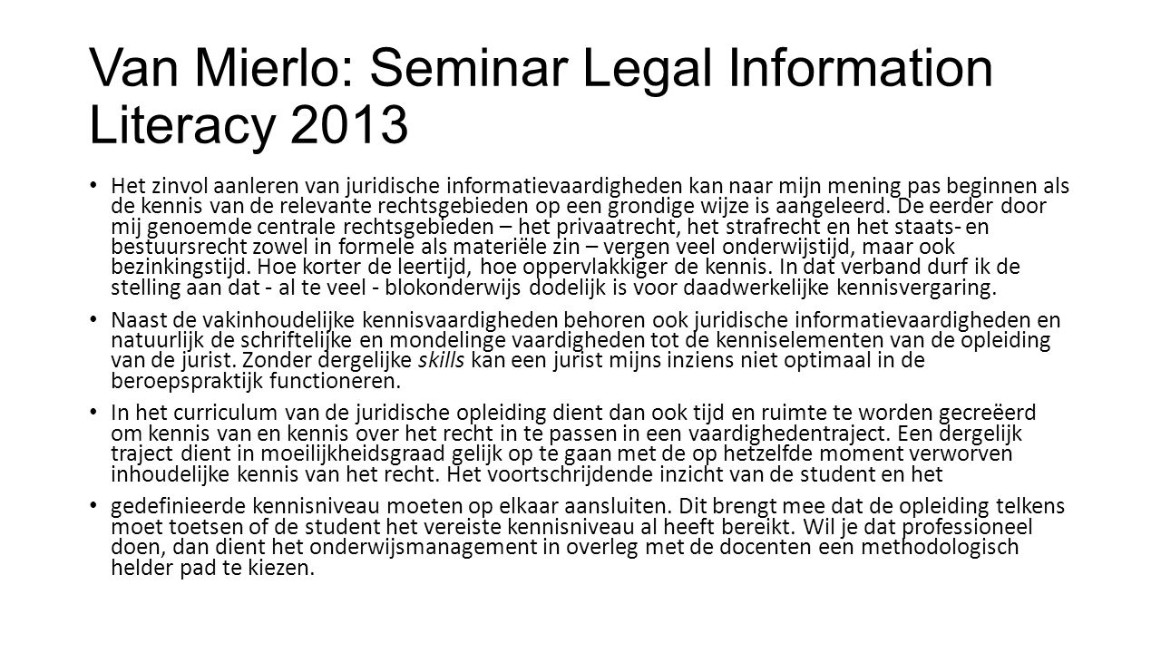 Van Mierlo: Seminar Legal Information Literacy 2013