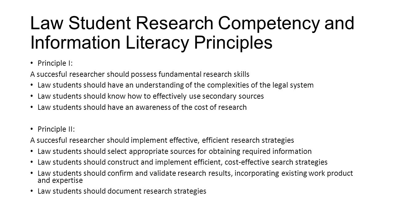 Law Student Research Competency and Information Literacy Principles