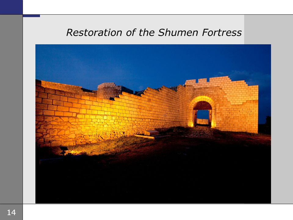Restoration of the Shumen Fortress