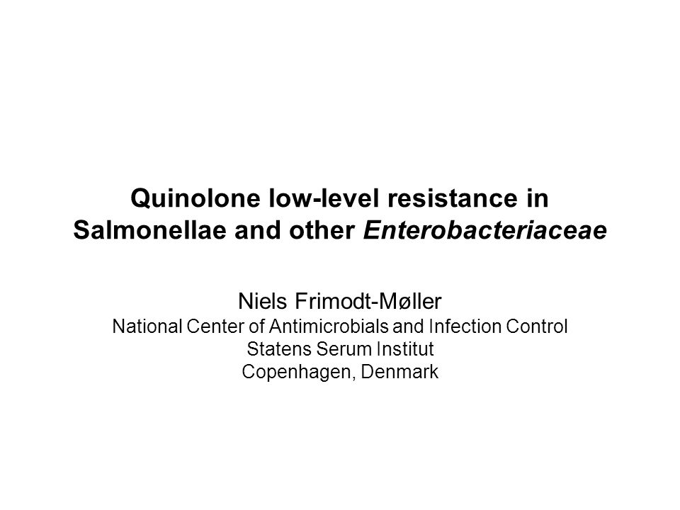 Quinolone low-level resistance in Salmonellae and other Enterobacteriaceae