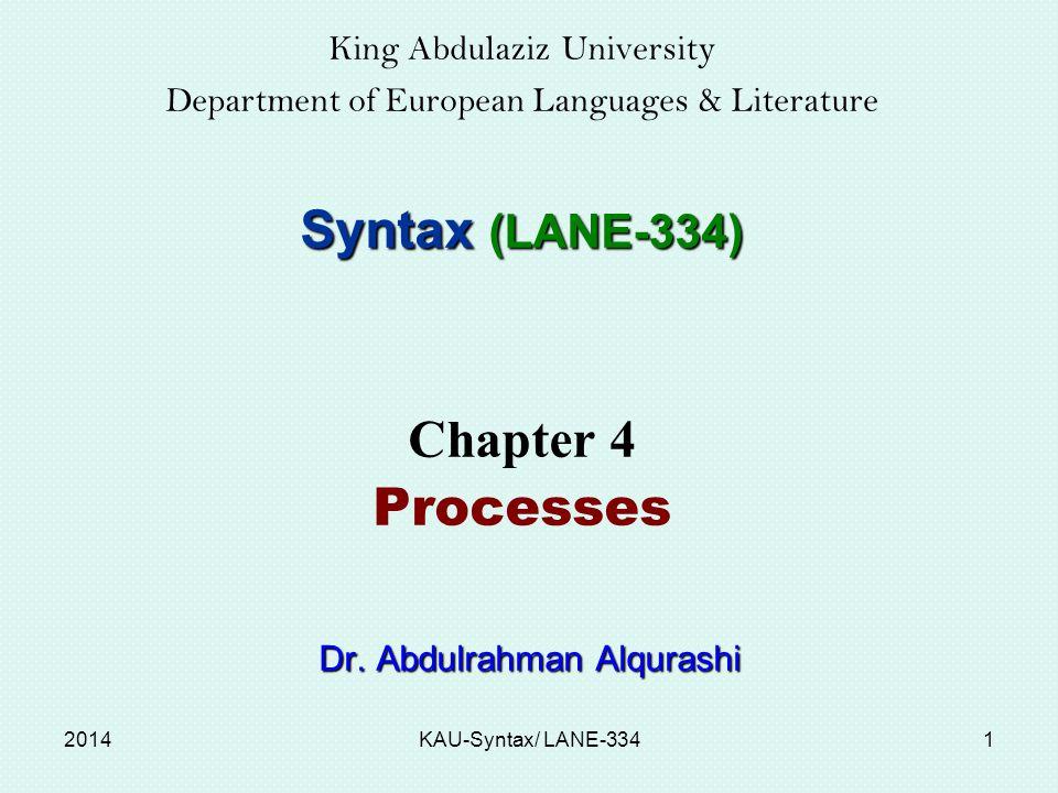 Syntax (LANE-334) Chapter 4 Processes King Abdulaziz University