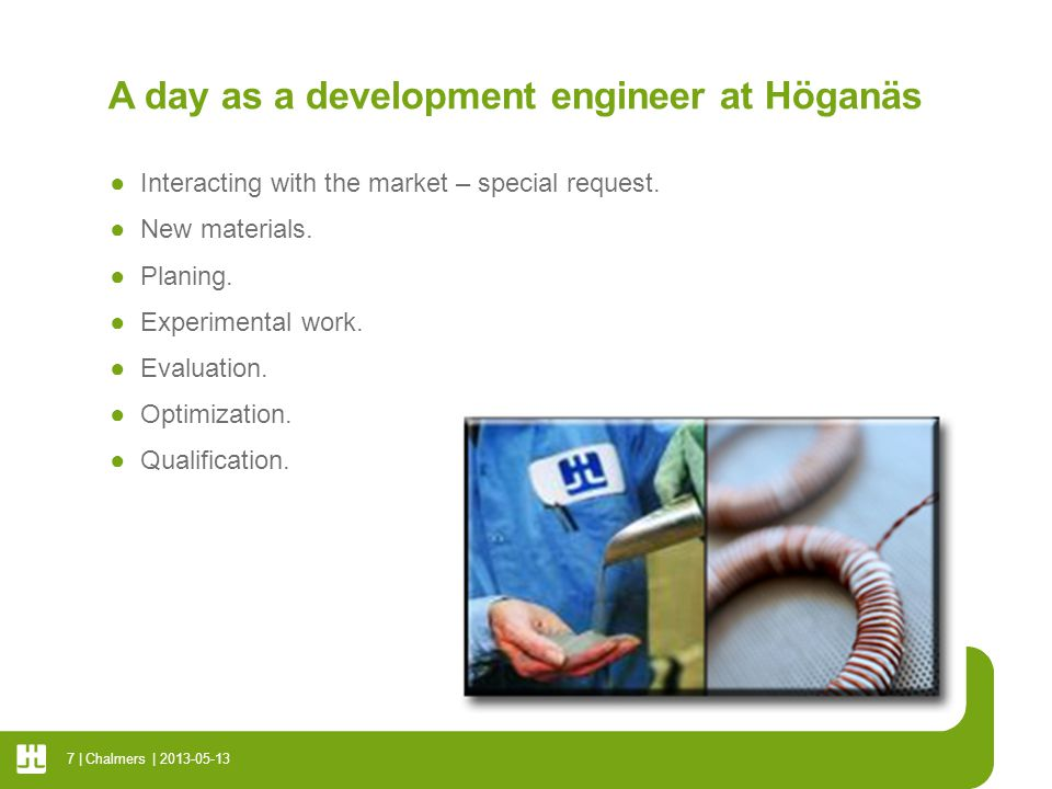 A day as a development engineer at Höganäs