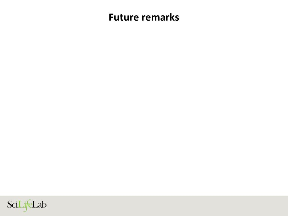 Future remarks