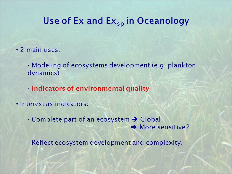Use of Ex and Exsp in Oceanology