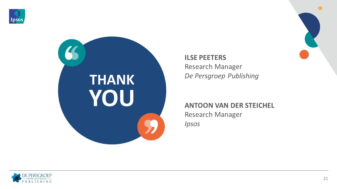 YOU THANK ILSE PEETERS Research Manager De Persgroep Publishing