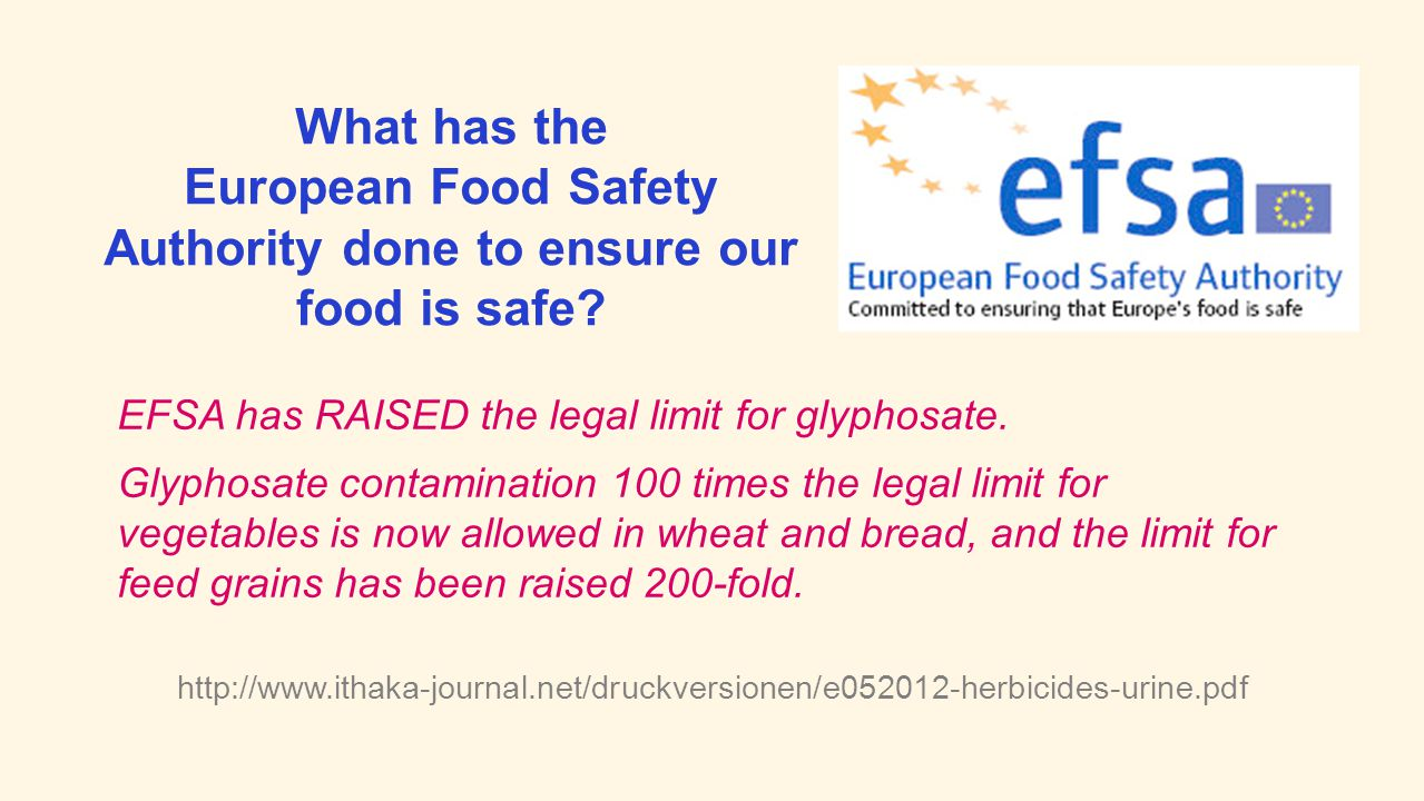European Food Safety Authority done to ensure our food is safe
