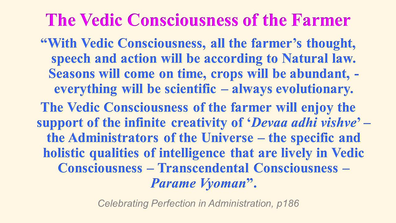 The Vedic Consciousness of the Farmer