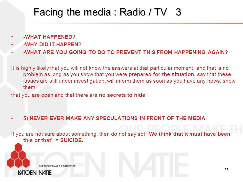 Facing the media : Radio / TV 3
