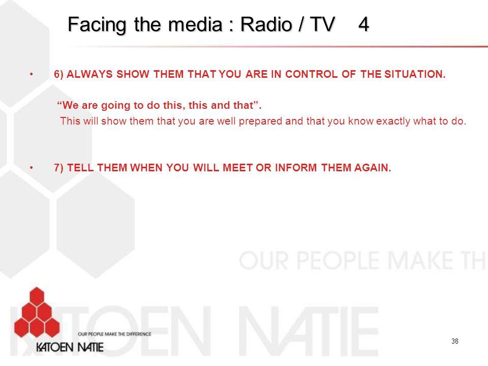Facing the media : Radio / TV 4