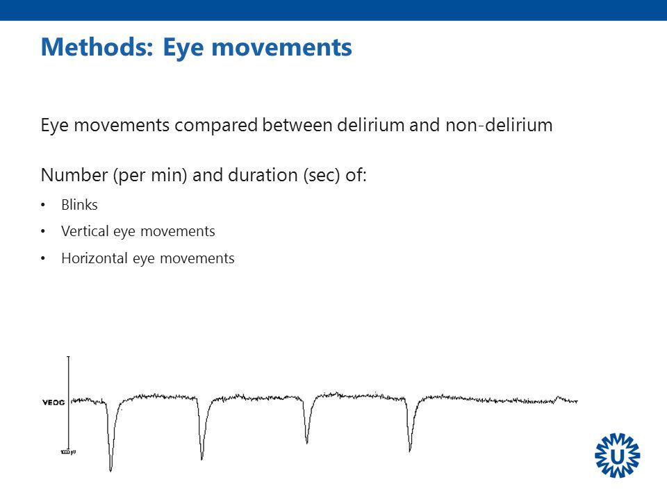 Methods: Eye movements