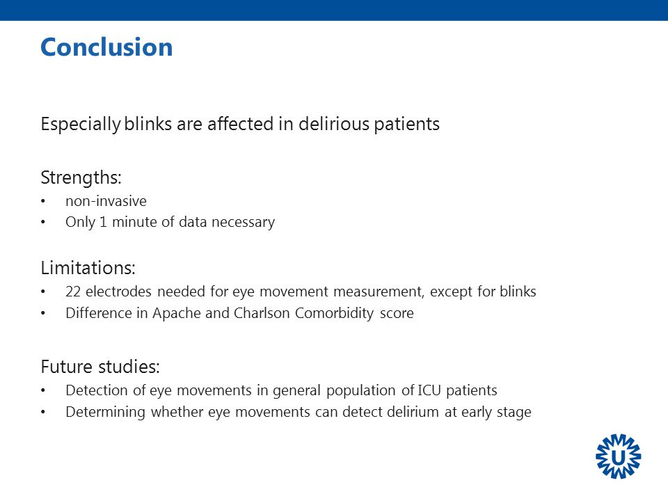 Conclusion Especially blinks are affected in delirious patients