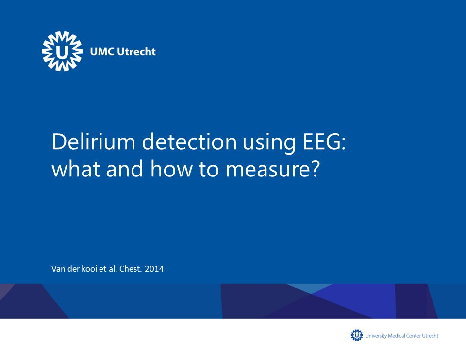 Delirium detection using EEG: what and how to measure