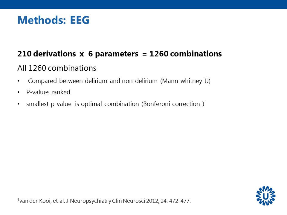 Methods: EEG 210 derivations x 6 parameters = 1260 combinations
