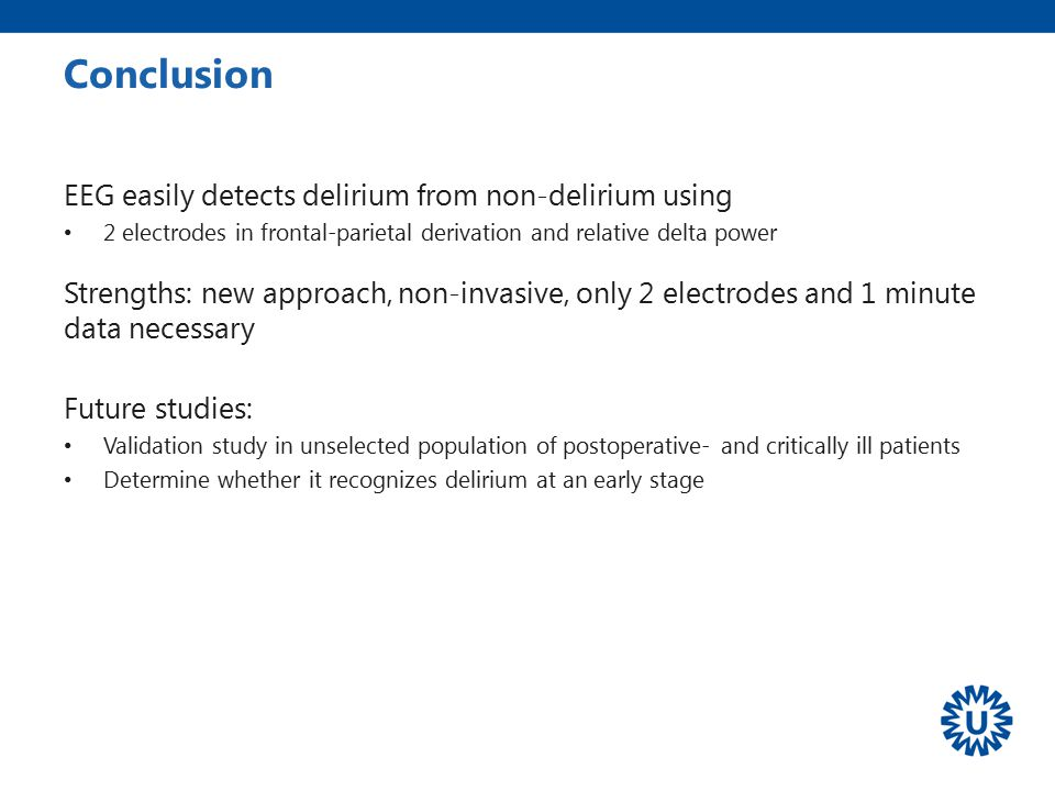 Conclusion EEG easily detects delirium from non-delirium using