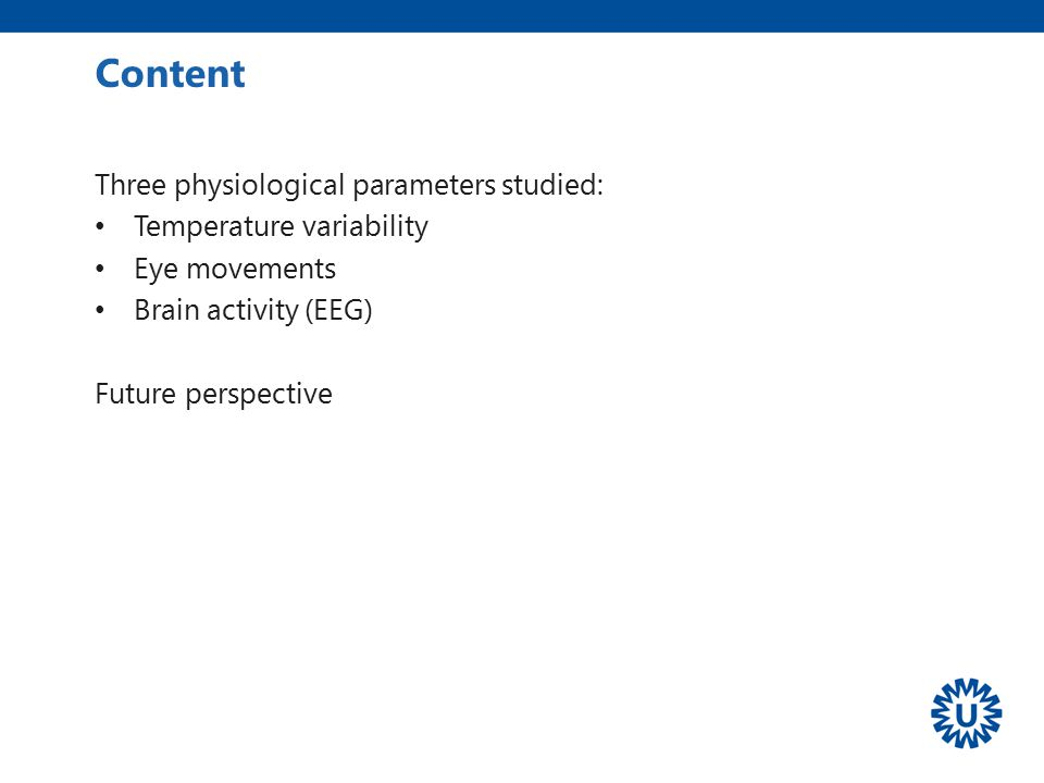 Content Three physiological parameters studied: