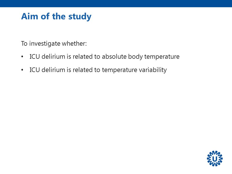 Aim of the study To investigate whether: