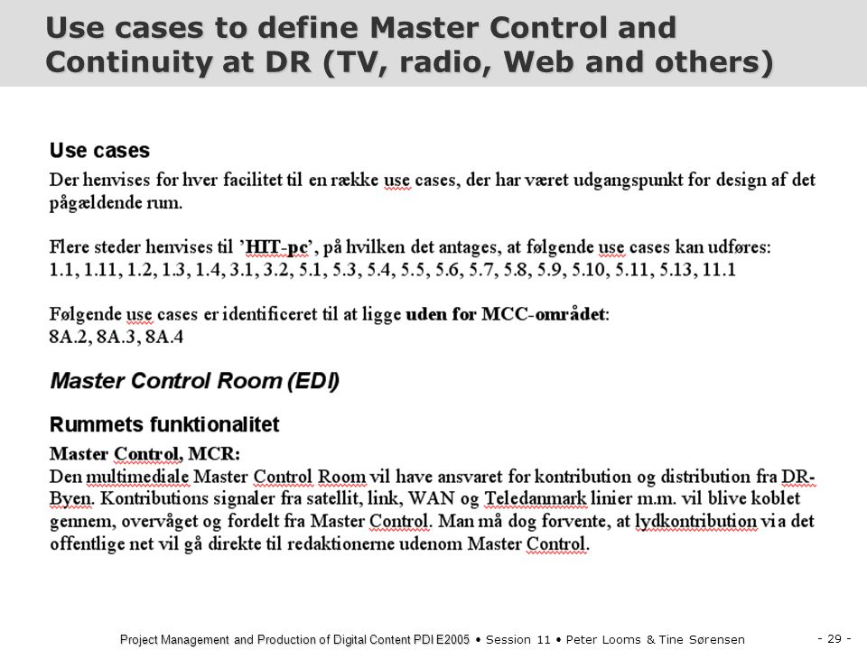 Use cases to define Master Control and Continuity at DR (TV, radio, Web and others)