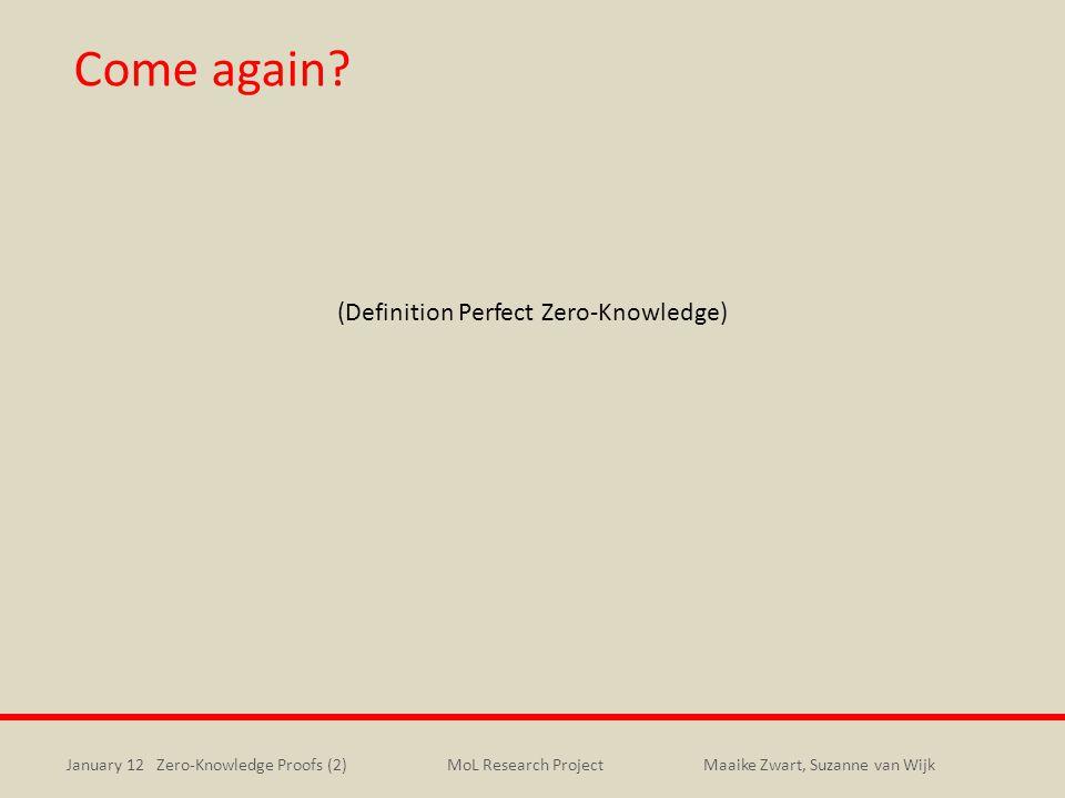 Come again (Definition Perfect Zero-Knowledge)