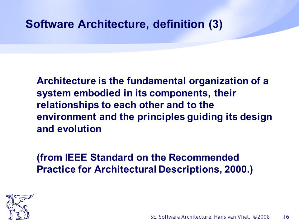 Software Architecture, definition (3)