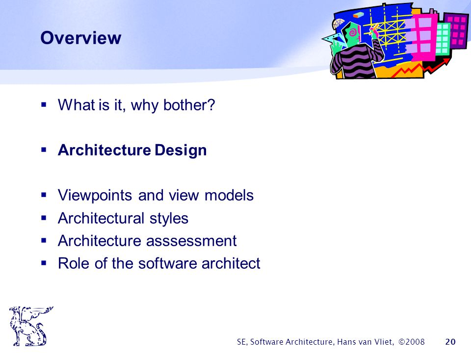Overview What is it, why bother Architecture Design